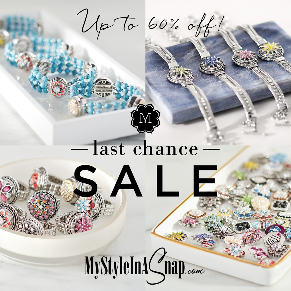 LAST CHANCE SALE! Up to 60% off select items! Snaps, bracelets, necklaces, rings, handbags, readers and more! Ends July 31st. Quantities are limited and available only while supplies last. Shop MyStyleInASnap.com LOVE IT? Join us and buy everything at consultant prices!